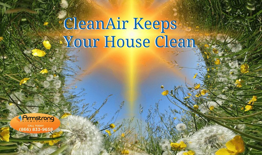 Clean Air Keeps Your Home Clean