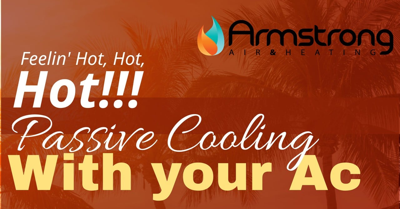 Passive Cooling and your Ac System Working Hand in Hand