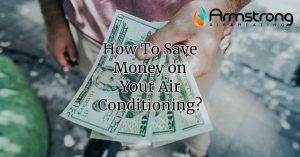 How To Save Money on Air Conditioning?