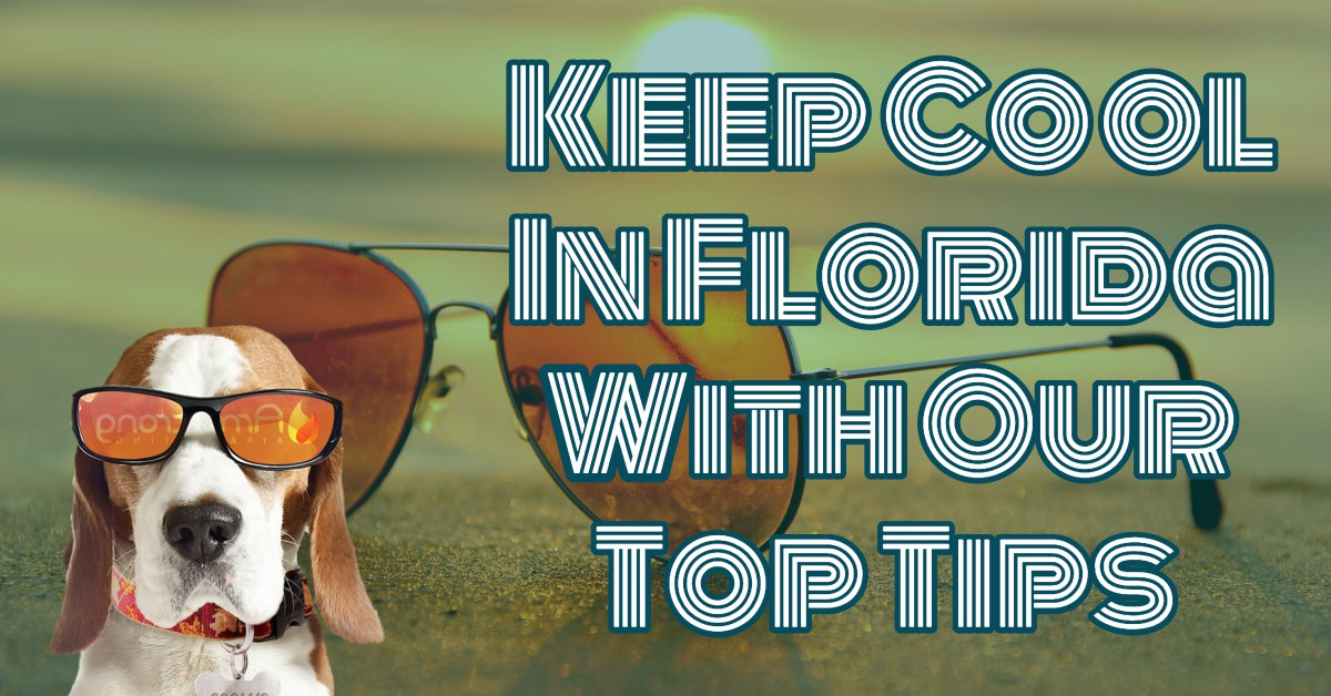Top Ten Tips To Keep Cool In Florida
