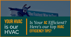 Top Tips To Increase Your HVAC Efficiency