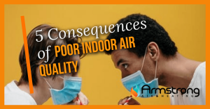 5 Shocking Consequences Of Poor Indoor Air Quality